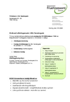 Bestyrelsens beretning, budgetforslag og indkomne forslag